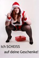 i sh$t on ur presents....BBW by KuLLerMieTze