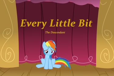 Every Little Bit, Chapter 1 by TheDescendantofKehAn
