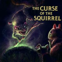 The Curse of the Squirrel by cinemamind