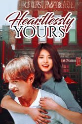 Heartlessly Yours by itsdarrenchel
