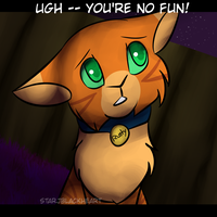 Ugh -- You're no fun! || Gift by Stardust-Valley
