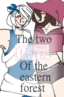The two witches of the eastern forest  |  COVER by emmbug124