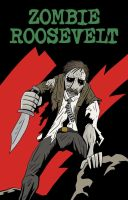 Zombie Roosevelt Pt 2 by Alex-Claw
