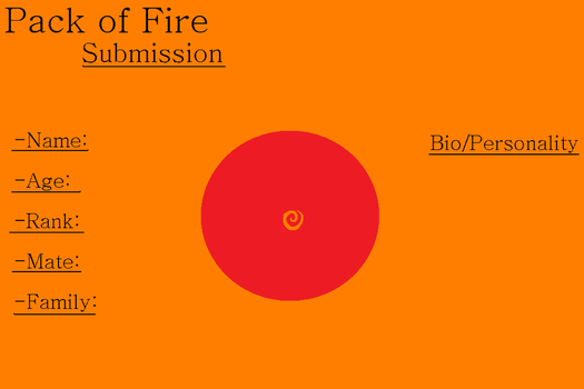 PACK OF FIRE- SUBMISSION TEMPLATE by BlackWolf1112-ADOPTS