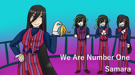 We Are Number One - Samara (+UST) by GraySlate