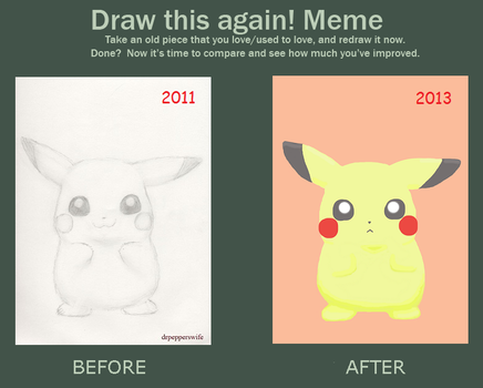 Draw this again! Meme - Pikachu by drpepperswife