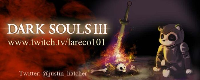 DarkSouls 3 Stream Lareco101 by VickiBeWicked