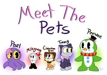 Meet the Pets! by 6-O-Hundred657