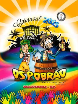 Os Pobrao 2015 by battiston