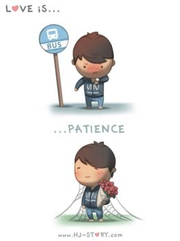 13. Love is... Patience by hjstory