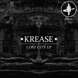 Krease - Lost City EP Cover {DTR005} by Dubtribu