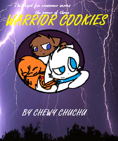 Warrior cookies - The power of three by Chewythechuchu