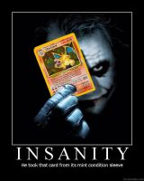 Insanity Demotivator by novaburst16