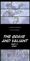 The Brave and Valiant - Part 3 (END) by Yamashita-akaDoragon