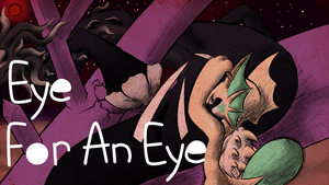 [P1] [VISUAL NOVEL] An Eye for an Eye by Mamiyu