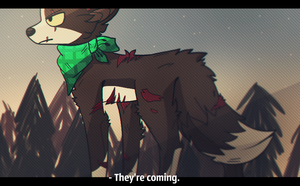 They're coming by Alvin-Dog