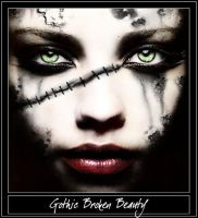 Gothic Broken Beauty by enticingpassion