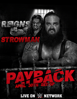 ~ PAYBACK 2017: Reigns vs Strowman by Grom1994