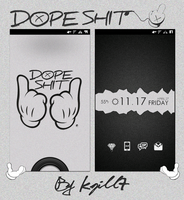 Dope Shit by kgill77