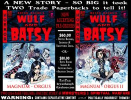 WULF and BATSY: MAGNUM ORGUS Pre-Order Offer by BryanBaugh