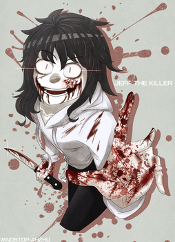I FOUND YOU ! | Jeff the killer |Fan Art by WindStop-AhZhu