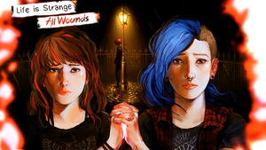 Life is Strange: All Wounds (title screen) by Destiny-Smasher