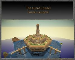 The Great Citadel Server Launch! by VV01