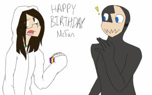 Happy Birthday McFan! by FlickeringFilms