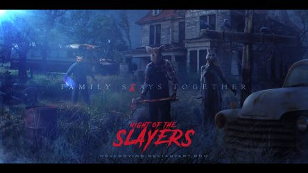 Night of the Slayers by neverdying