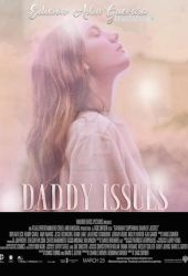 Daddy Issues POSTER 2018 by AilinEAGuevara246