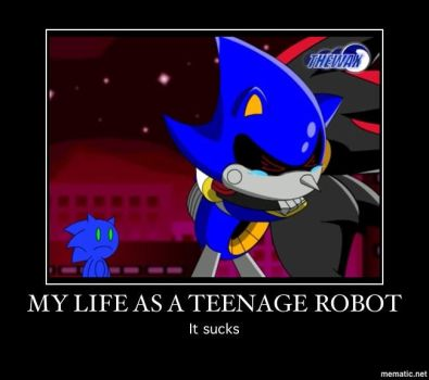 My Life As A Teenage Robot Motivational by Lesley-The-Devil