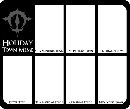 Holiday Town Form Meme [Blank] by patchworktrickster