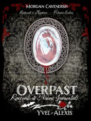 Book Cover - Ally Rose Overpast Racconti Immortali by Elettra