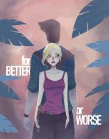 For Better or Worse by SerenaR-art