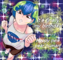Happy Birthday Eart-chan! Happy New Year Humans! by switch0n