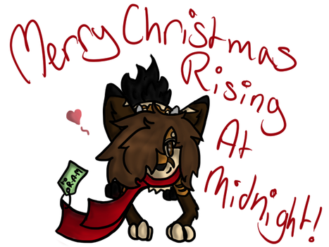 .:GIFT:. Merry Christmas Rising-At-Midnight by ShorttailTheDogFox