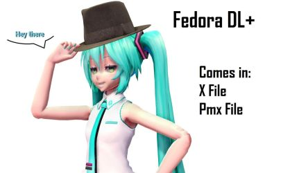 [MMD] Fedora DL+ by Haztract