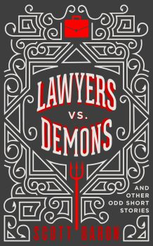 Book Cover Design for Lawyers vs. Demons by ebooklaunch