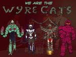 We Are The Wyrecats Cover by WyreCats