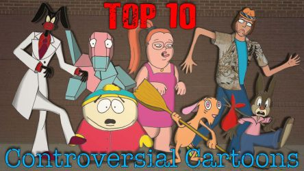 Top 10 Controversial Cartoons by AniMat505
