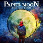 Paper Moon from Perry Porter by romainjl
