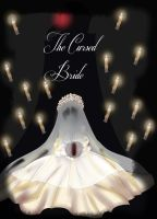 { The Cursed Bride } by LiaWorlds