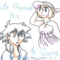 A Proposal To A Queen Chapter:1 [Cover] by MyDoggyCatMadi