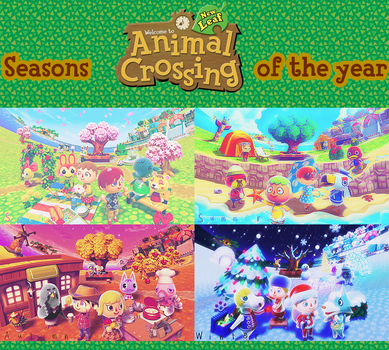Seasons Of The Year ~ Animal Crossing New Leaf by UiChanRainbow