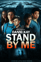 Stand by Me by 999msvalkyrie