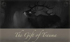 (Short Story) The Gift of Trauma by Pherigo