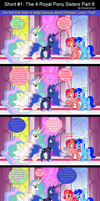 Short #1: The 4 Royal Pony Sisters Part 6 by EmoshyVinyl