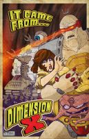 Came From DIMENSION X Poster by MindCloud78