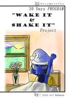 Wake IT and Shake IT by Prafa-AR