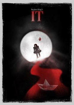 IT (2017) - Alternative Movie Poster Idea by Bryanosaurus777